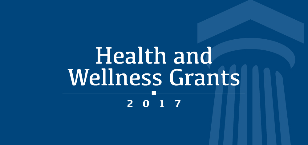 2017 Heath and Wellness Grants