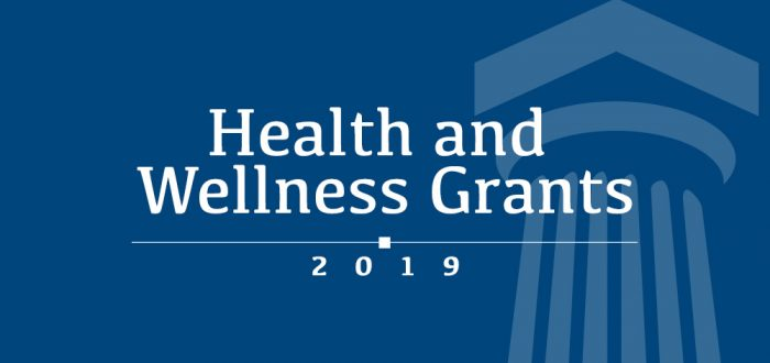 2019 Health and Wellness Grants